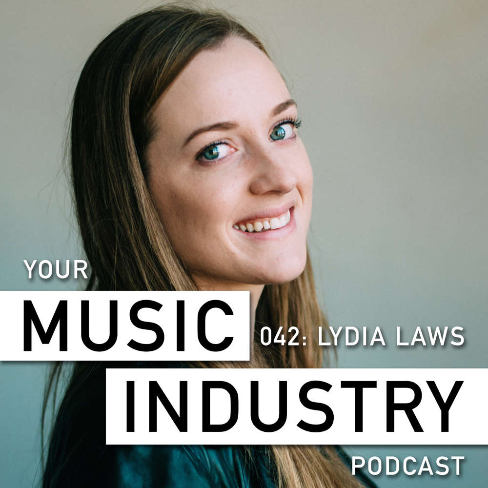 Lydia Laws Your Music Industry Podcast